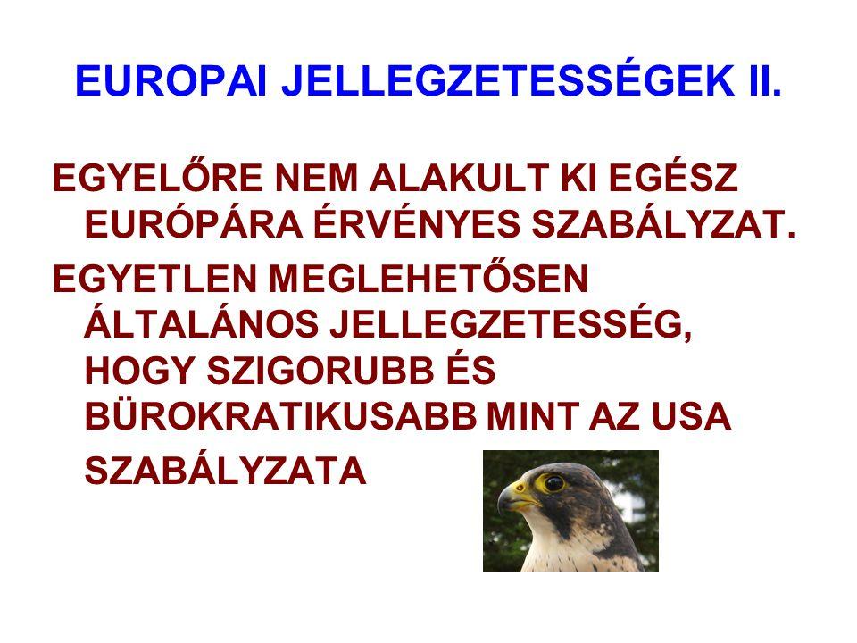 EUROPAI JELLEGZETESSÉGEK II.