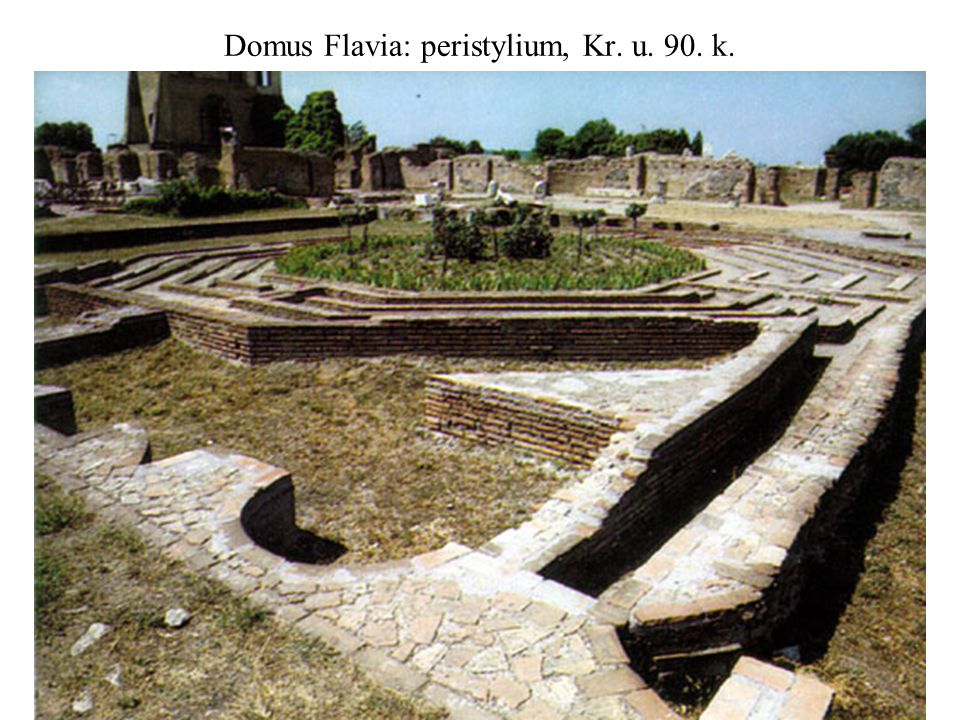 Domus Flavia: peristylium, Kr. u. 90. k.