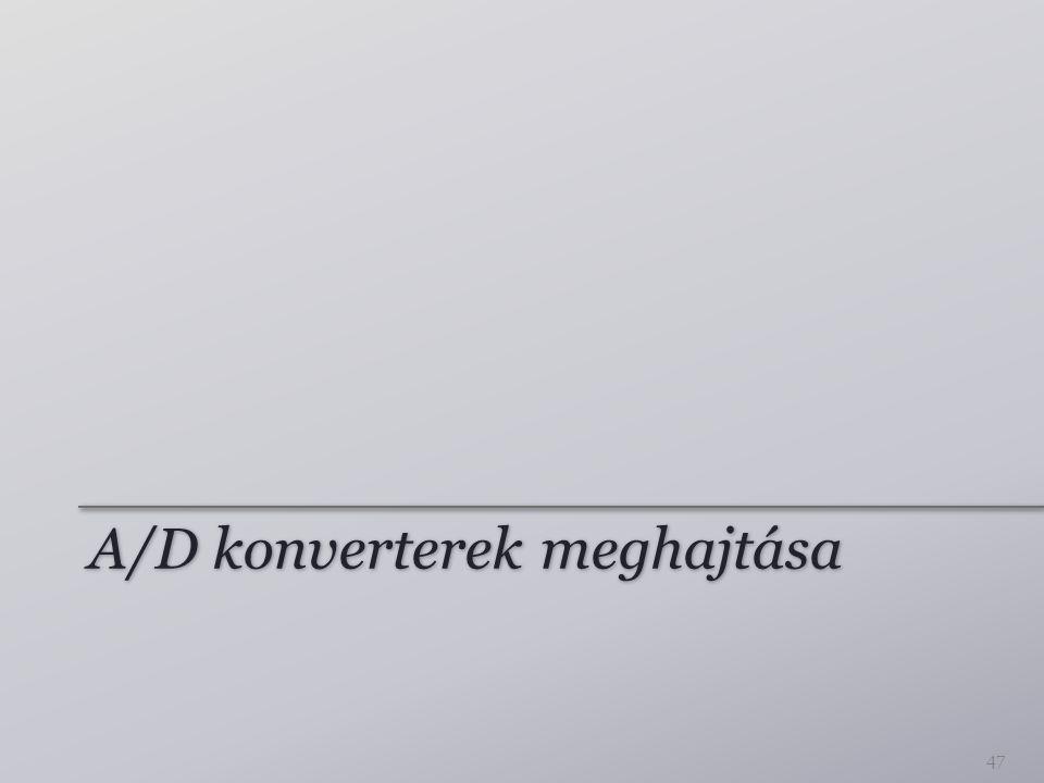 A/D konverterek meghajtása