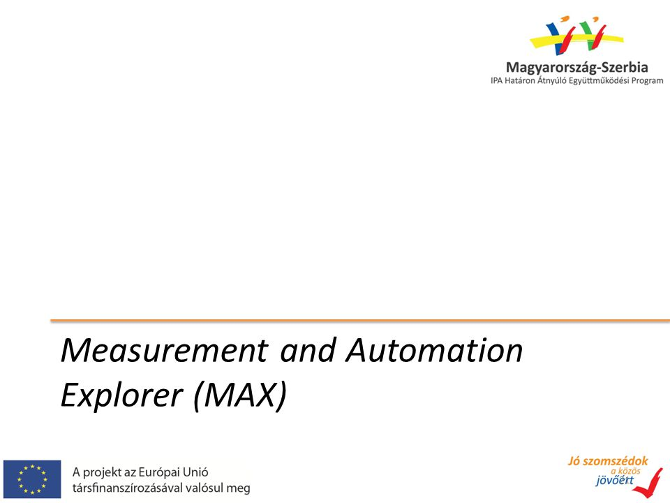 Measurement and Automation Explorer (MAX)