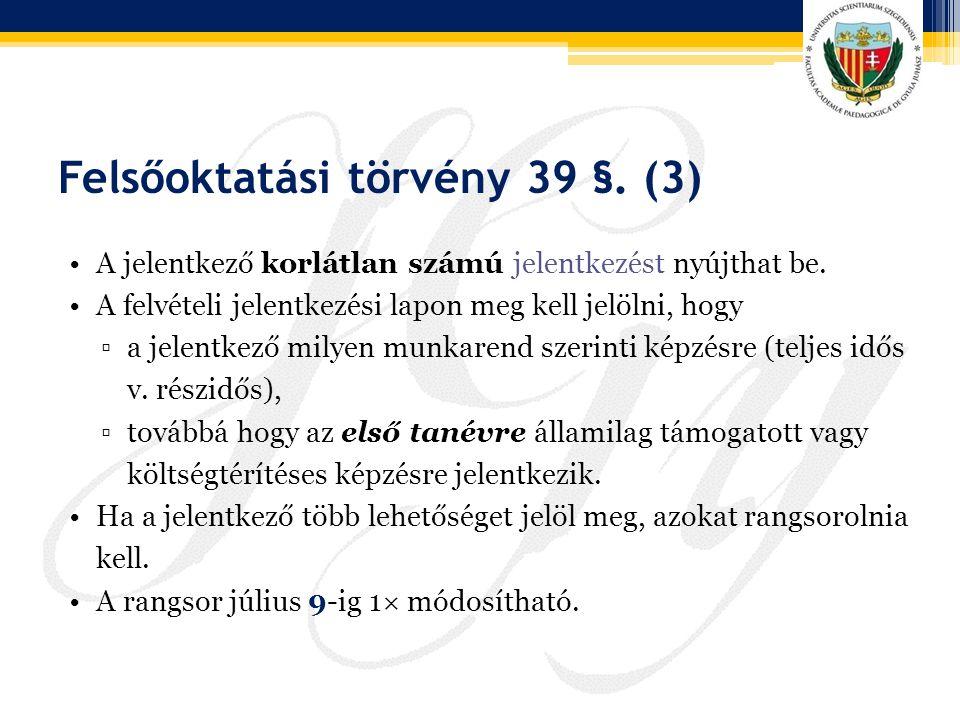 Felsőoktatási törvény 39 §. (3)