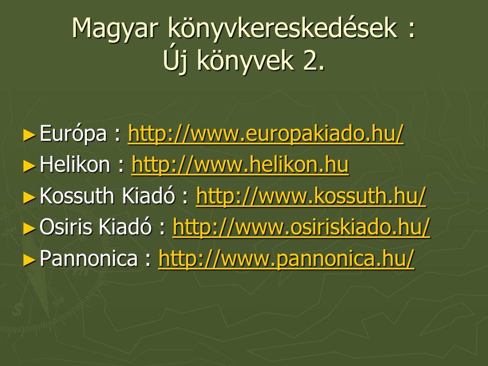 Magyar könyvkereskedések : Új könyvek 2.
