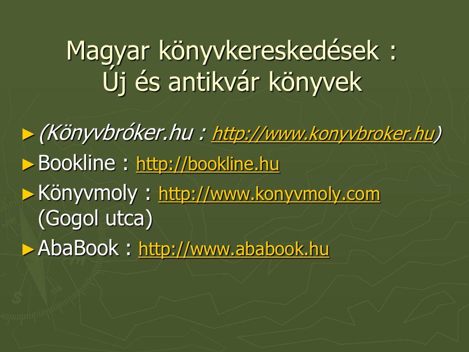 Magyar könyvkereskedések : Új és antikvár könyvek