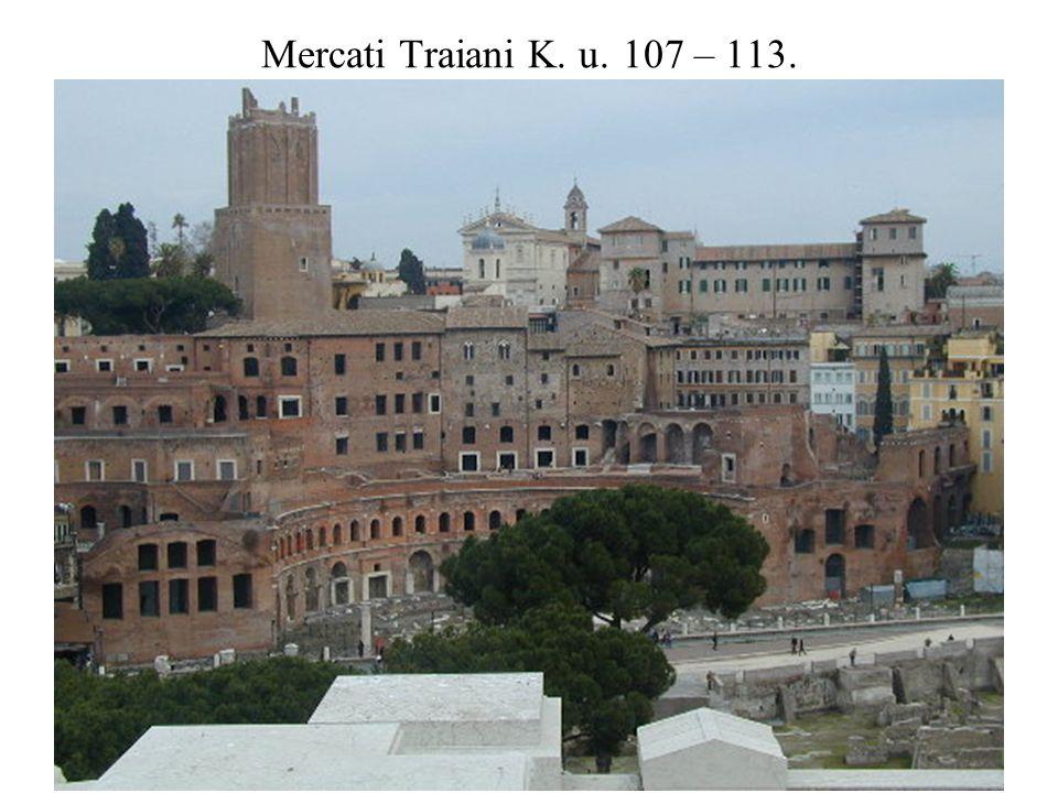Mercati Traiani K. u. 107 – 113.