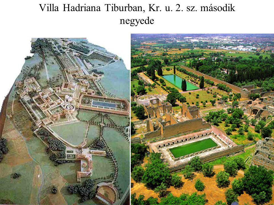 Villa Hadriana Tiburban, Kr. u. 2. sz. második negyede