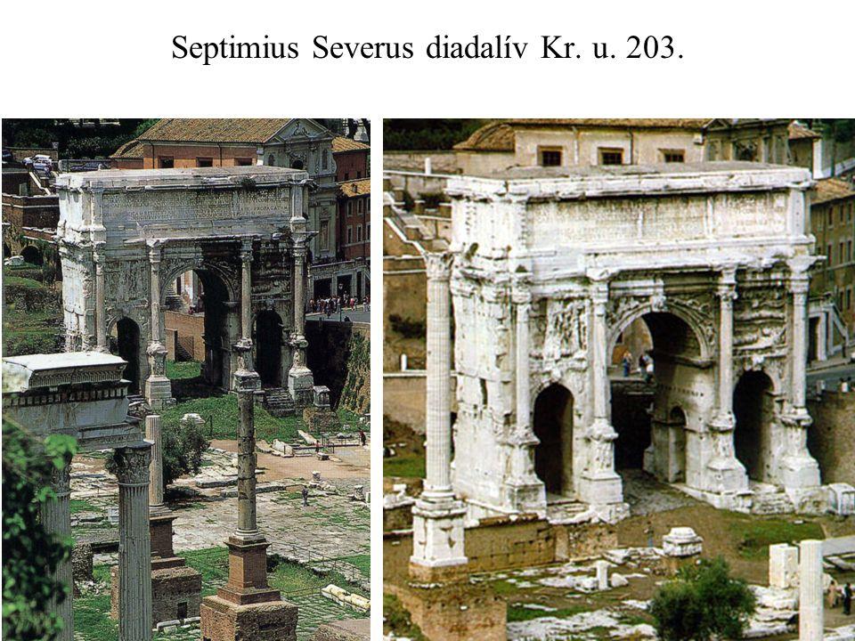 Septimius Severus diadalív Kr. u. 203.