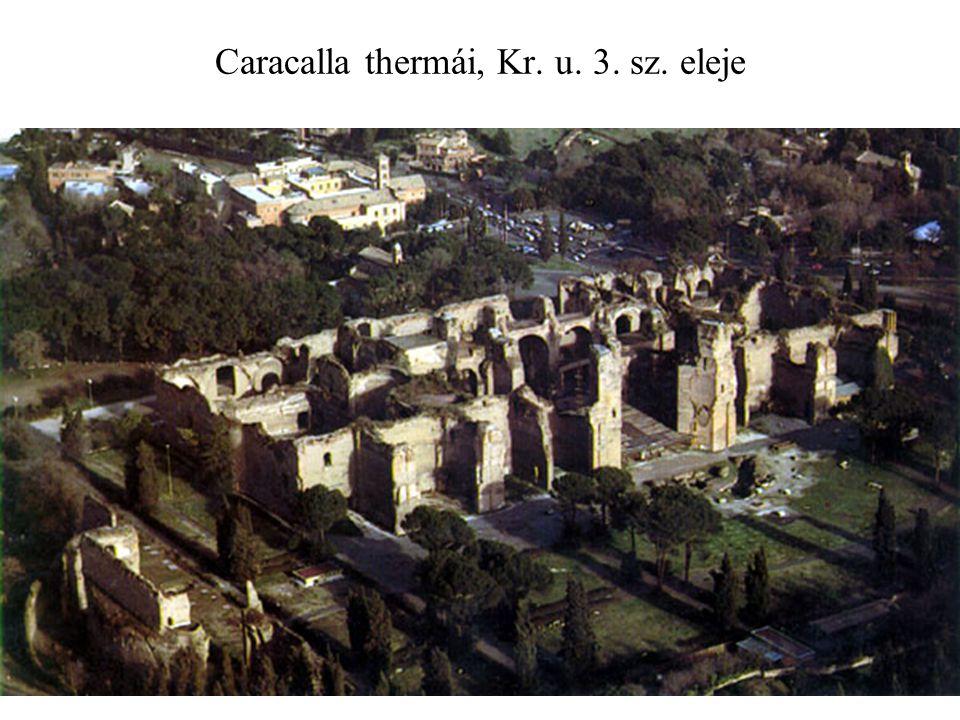 Caracalla thermái, Kr. u. 3. sz. eleje