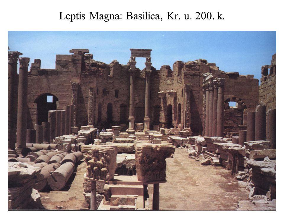 Leptis Magna: Basilica, Kr. u. 200. k.