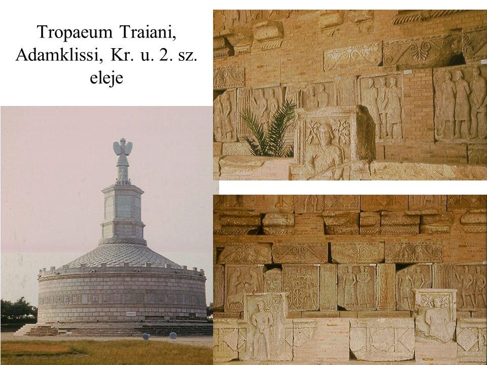 Tropaeum Traiani, Adamklissi, Kr. u. 2. sz. eleje