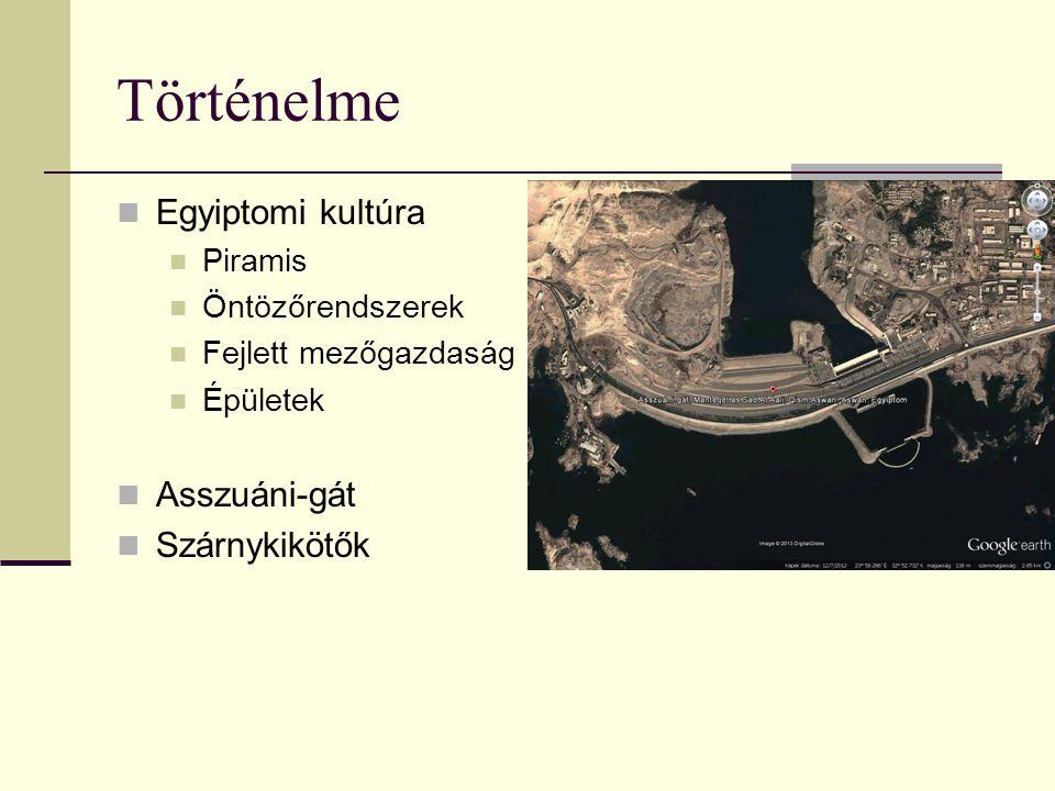 Történelme Egyiptomi kultúra Asszuáni-gát Szárnykikötők Piramis