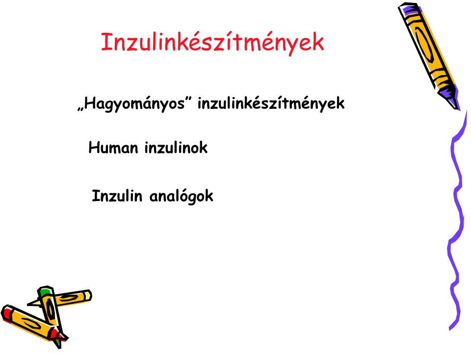 """Inzulinkészítmények """"Hagyományos inzulinkészítmények Human inzulinok"""