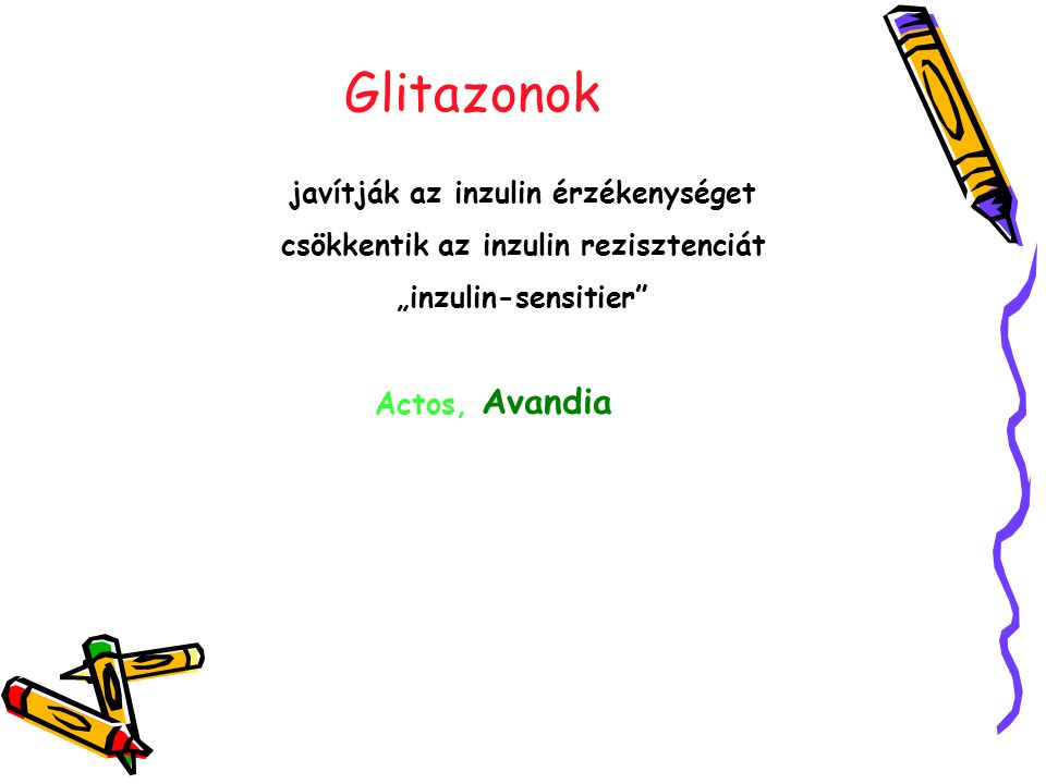 javítják az inzulin érzékenységet csökkentik az inzulin rezisztenciát