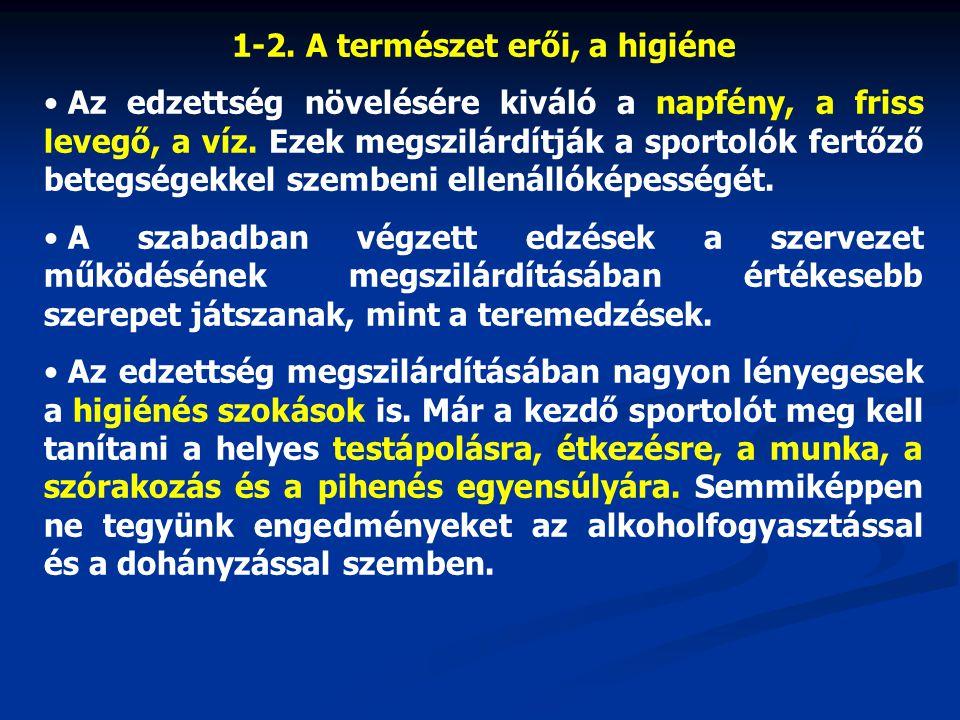 1-2. A természet erői, a higiéne