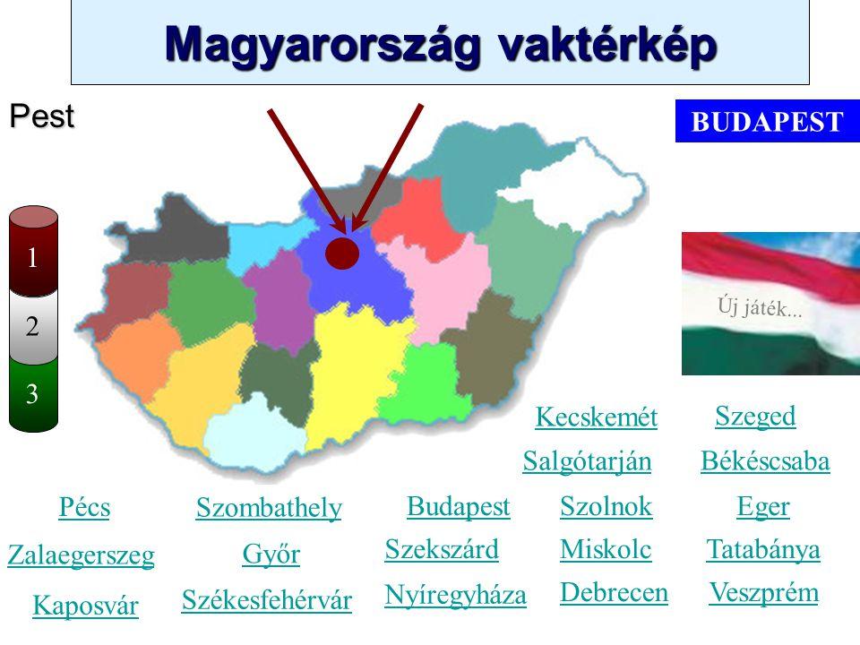 Pest BUDAPEST 1 2 3 Kecskemét Szeged Salgótarján Békéscsaba Pécs