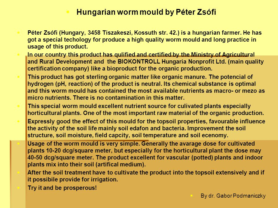 Hungarian worm mould by Péter Zsófi