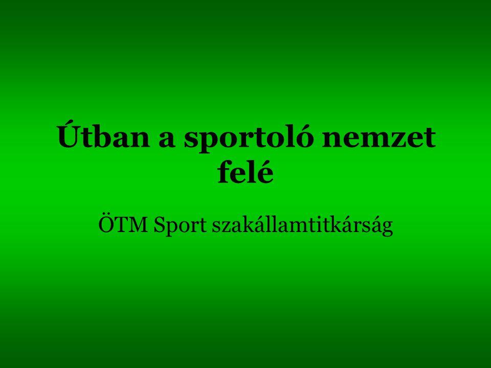 Útban a sportoló nemzet felé