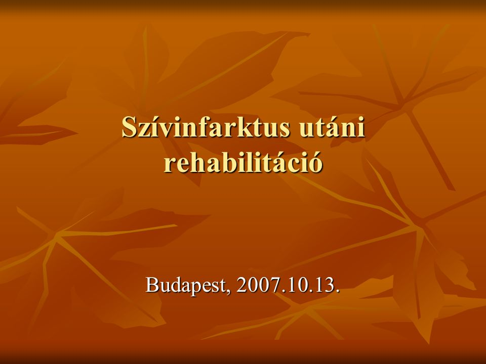 Szívinfarktus utáni rehabilitáció