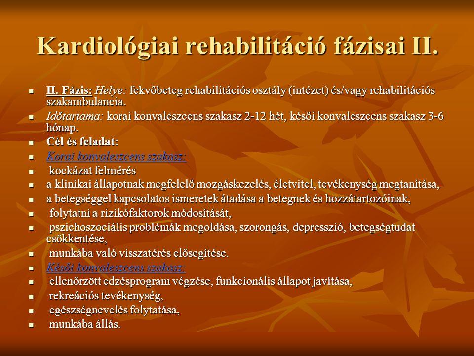 Kardiológiai rehabilitáció fázisai II.