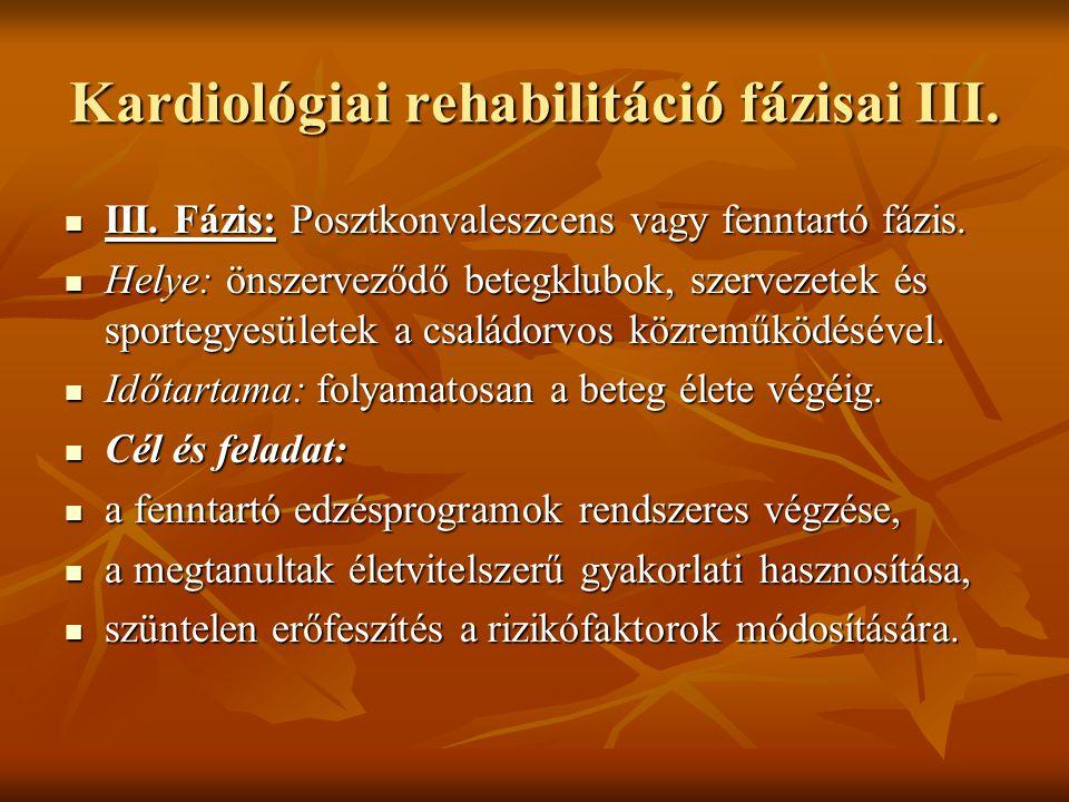 Kardiológiai rehabilitáció fázisai III.