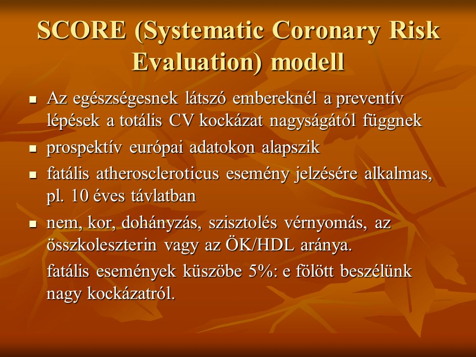 SCORE (Systematic Coronary Risk Evaluation) modell