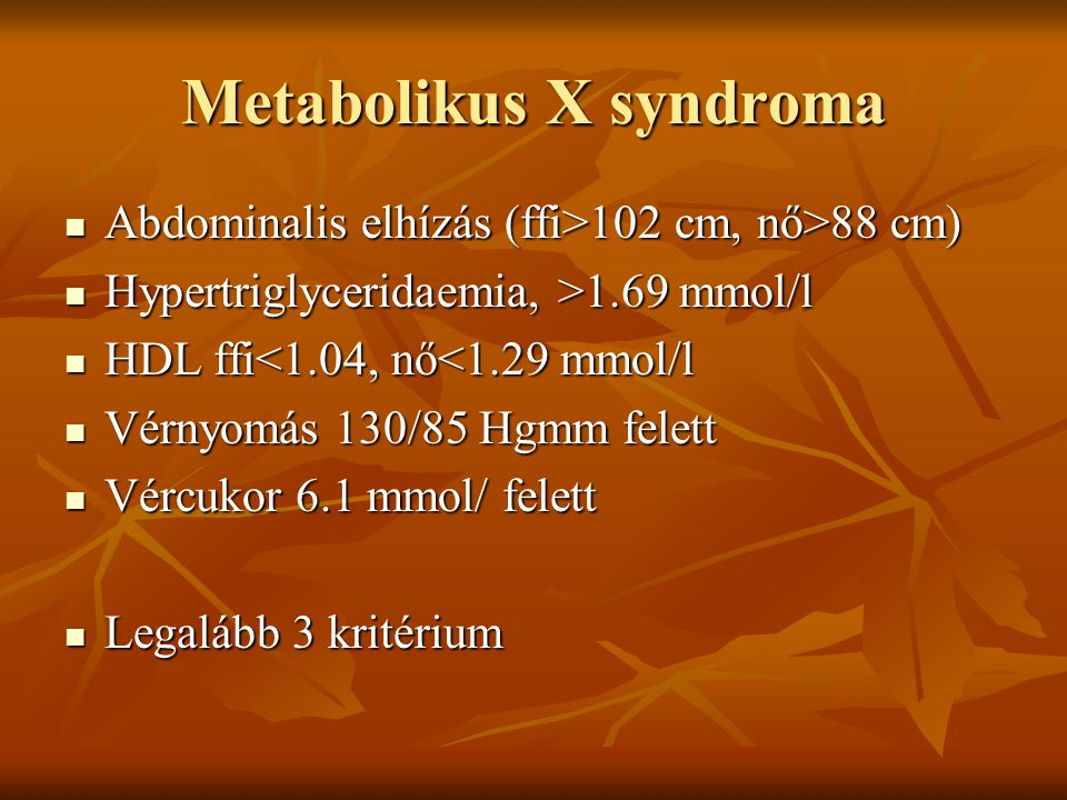 Metabolikus X syndroma