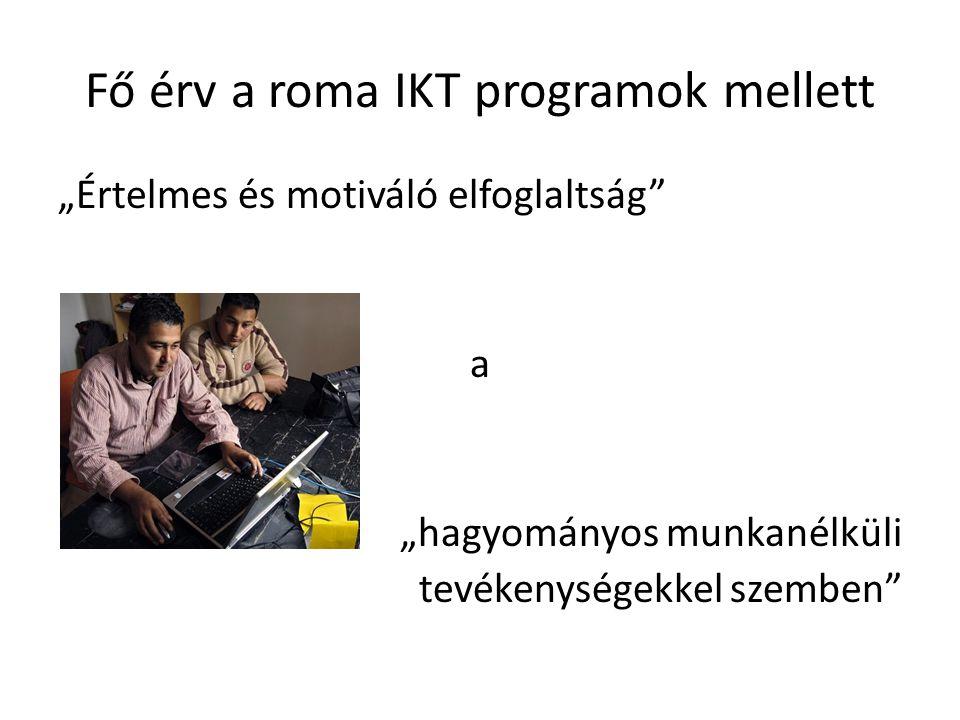 Fő érv a roma IKT programok mellett