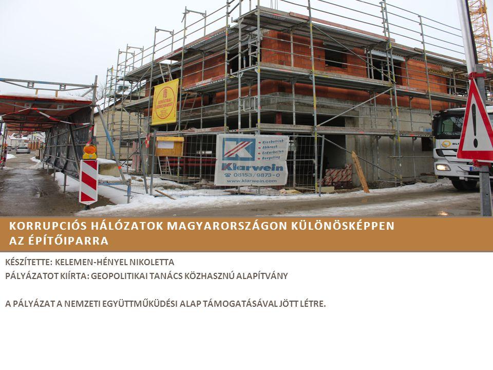 Korrupciós hálózatok Magyarországon különösképpen az építőiparra