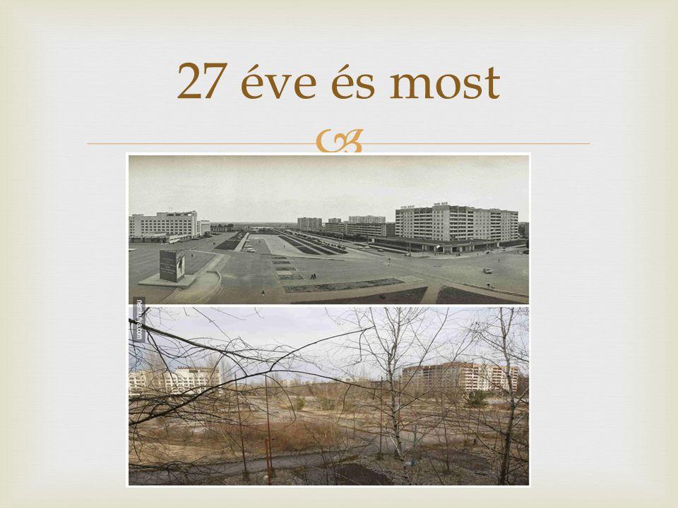 27 éve és most