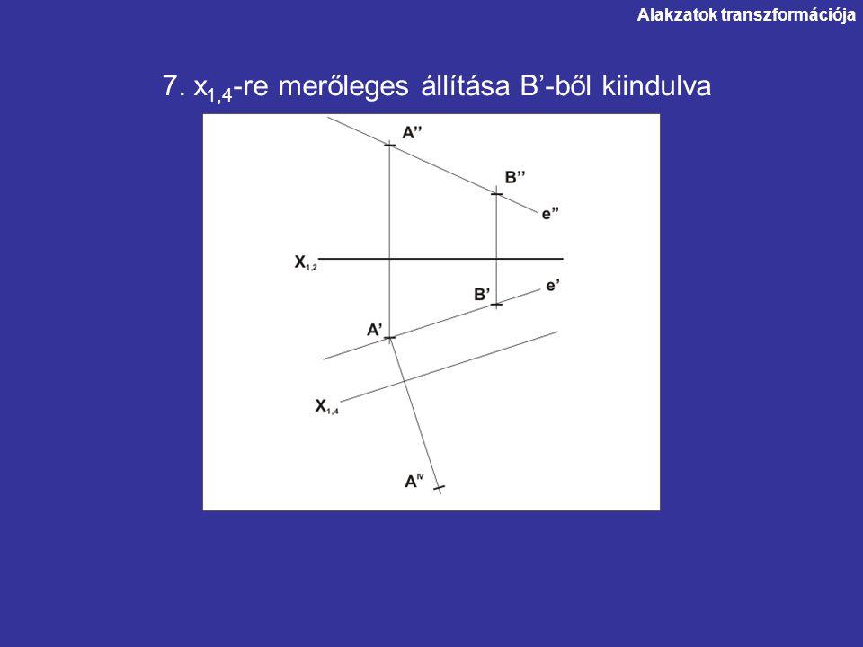 7. x1,4-re merőleges állítása B'-ből kiindulva
