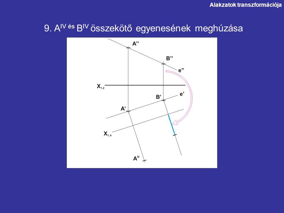 9. AIV és BIV összekötő egyenesének meghúzása