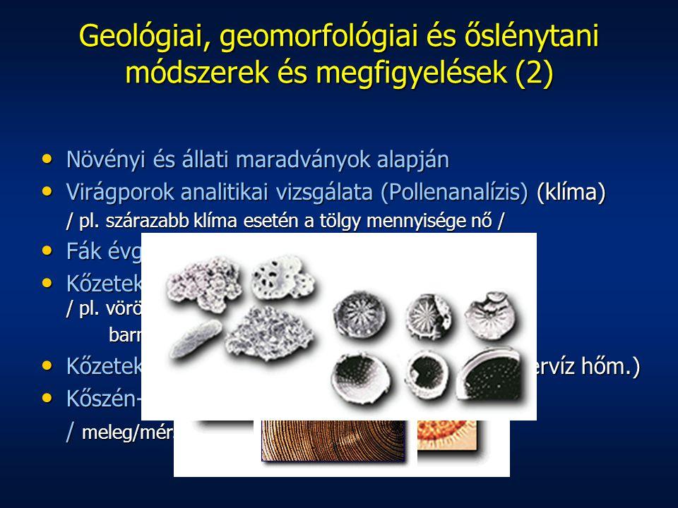 Geológiai, geomorfológiai és őslénytani módszerek és megfigyelések (2)