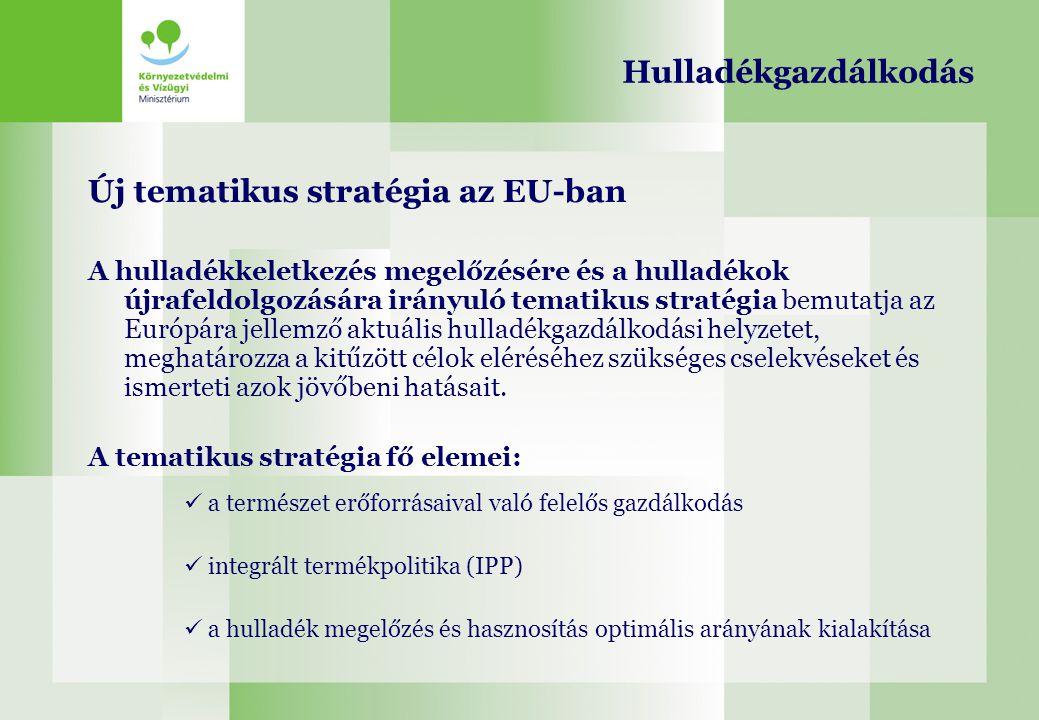 Új tematikus stratégia az EU-ban