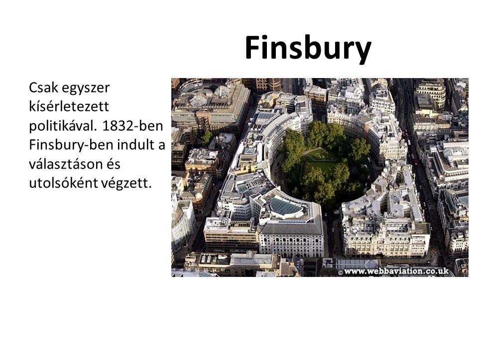 Finsbury Csak egyszer kísérletezett politikával.
