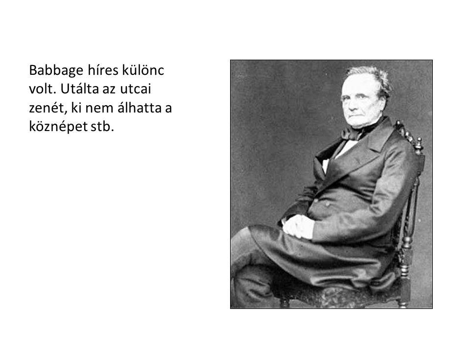 Babbage híres különc volt