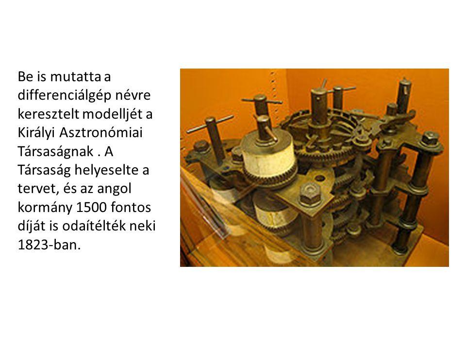 Be is mutatta a differenciálgép névre keresztelt modelljét a Királyi Asztronómiai Társaságnak .