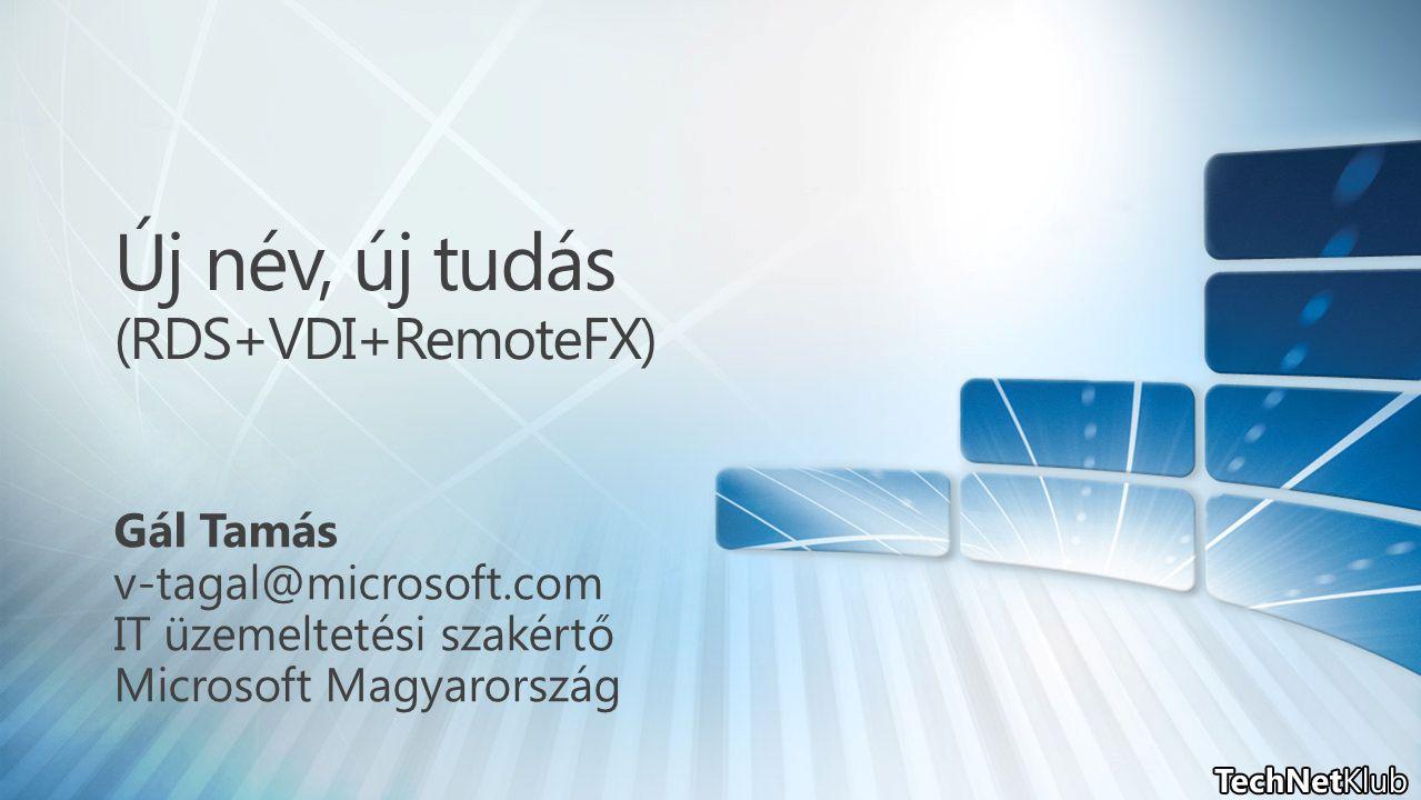 Új név, új tudás (RDS+VDI+RemoteFX)