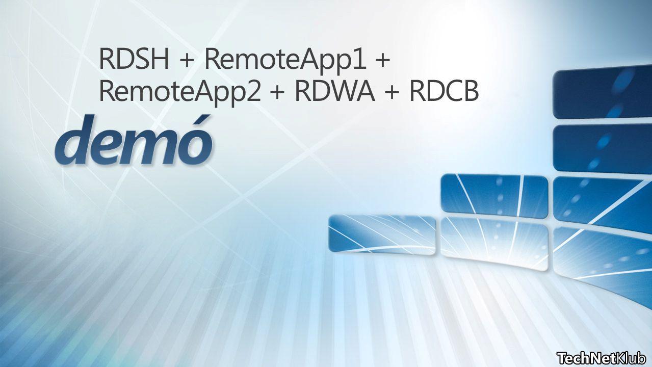 RDSH + RemoteApp1 + RemoteApp2 + RDWA + RDCB