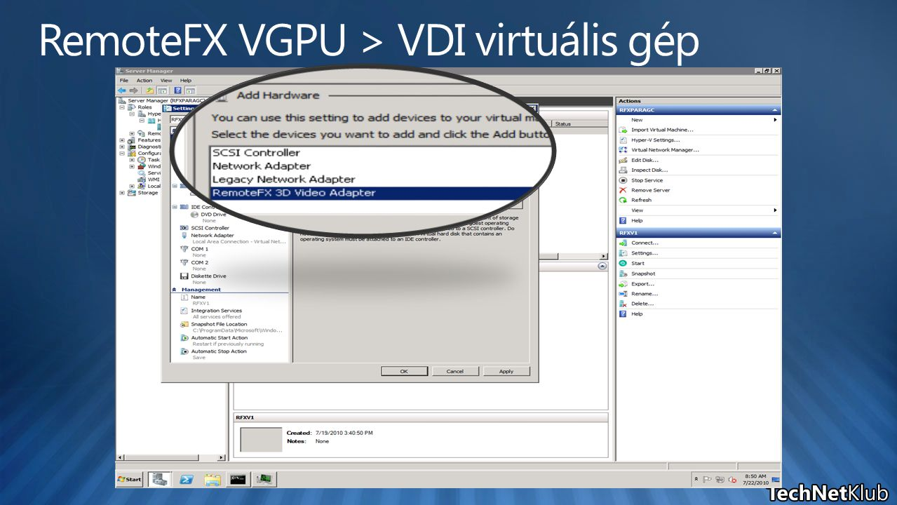 RemoteFX VGPU > VDI virtuális gép