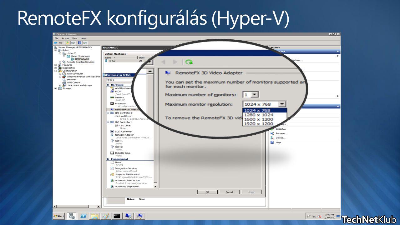 RemoteFX konfigurálás (Hyper-V)