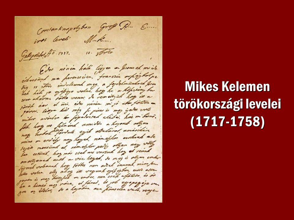 Mikes Kelemen törökországi levelei (1717-1758)