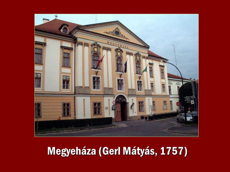 Megyeháza (Gerl Mátyás, 1757)