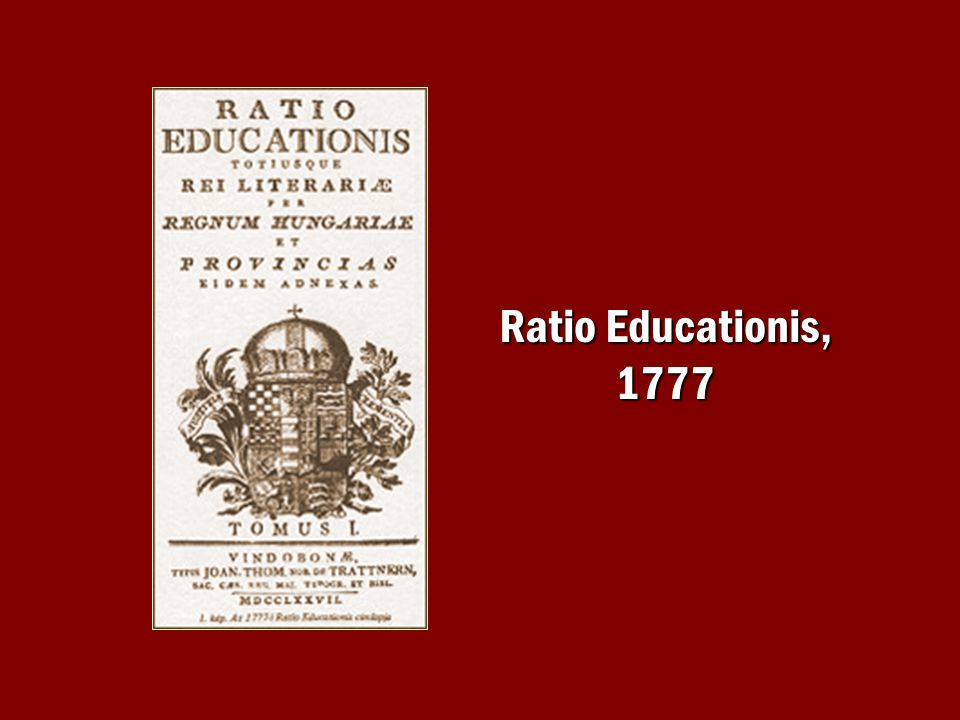 Ratio Educationis, 1777