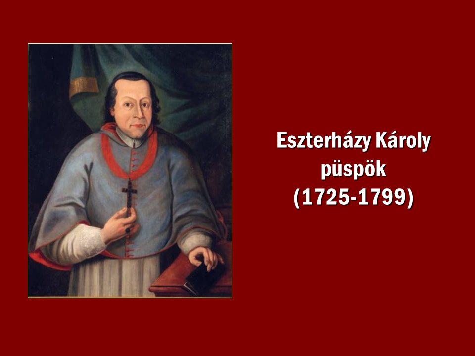 Eszterházy Károly püspök (1725-1799)
