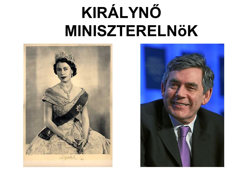 KIRÁLYNŐ MINISZTERELNöK