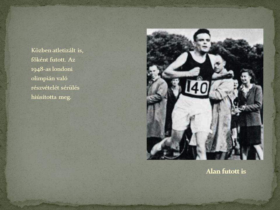 Közben atletizált is, főként futott