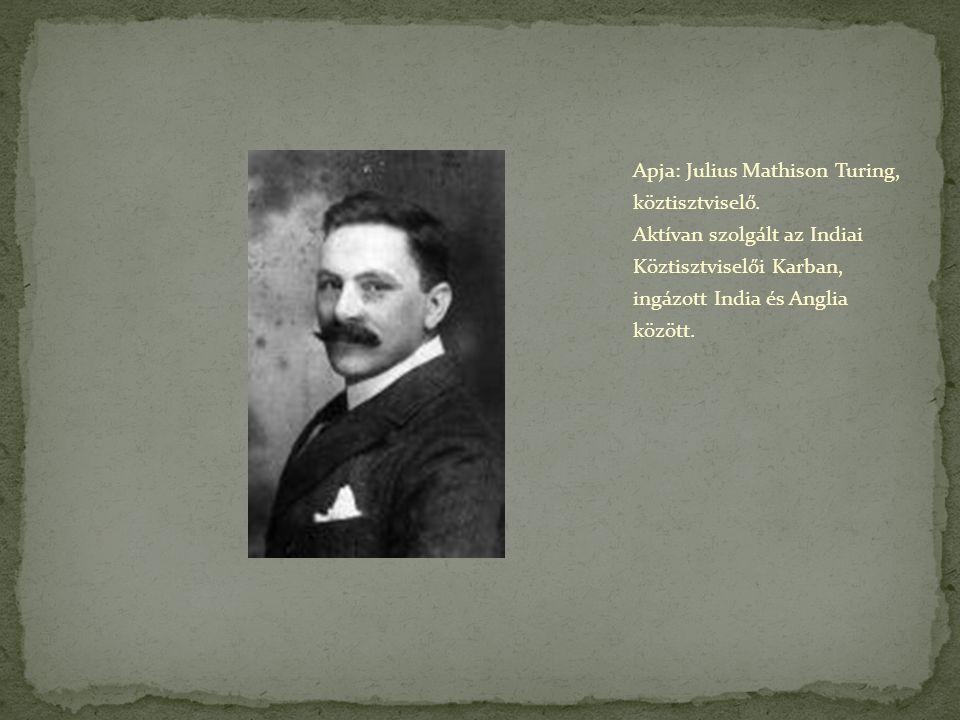 Apja: Julius Mathison Turing, köztisztviselő