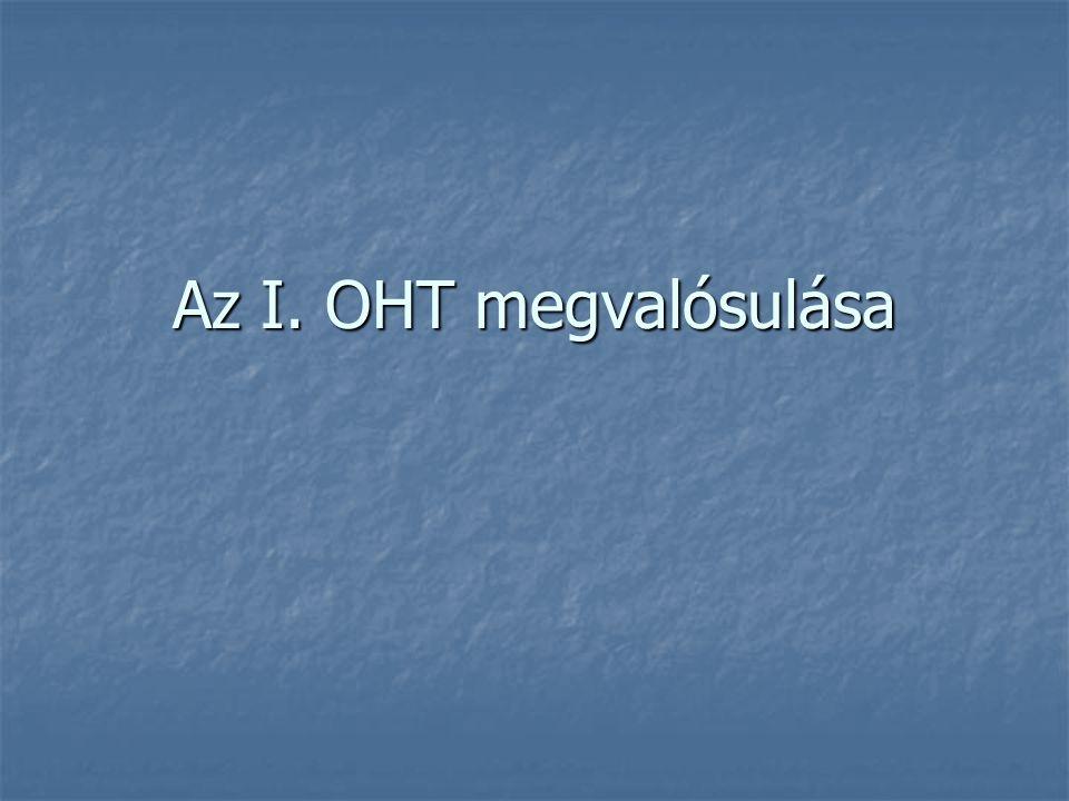 Az I. OHT megvalósulása