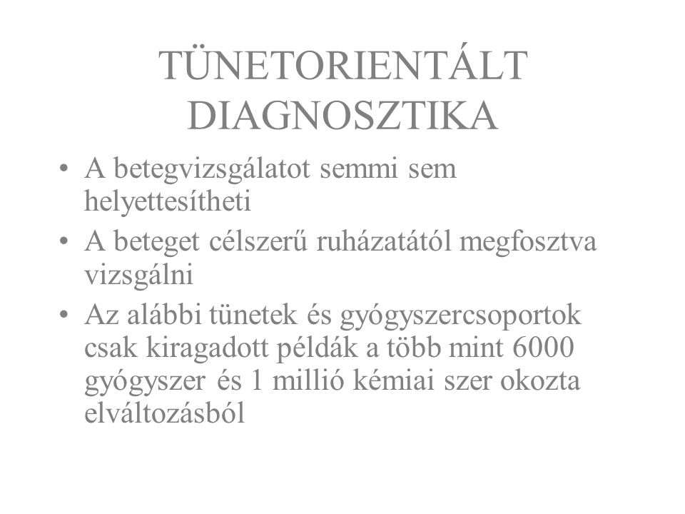 TÜNETORIENTÁLT DIAGNOSZTIKA