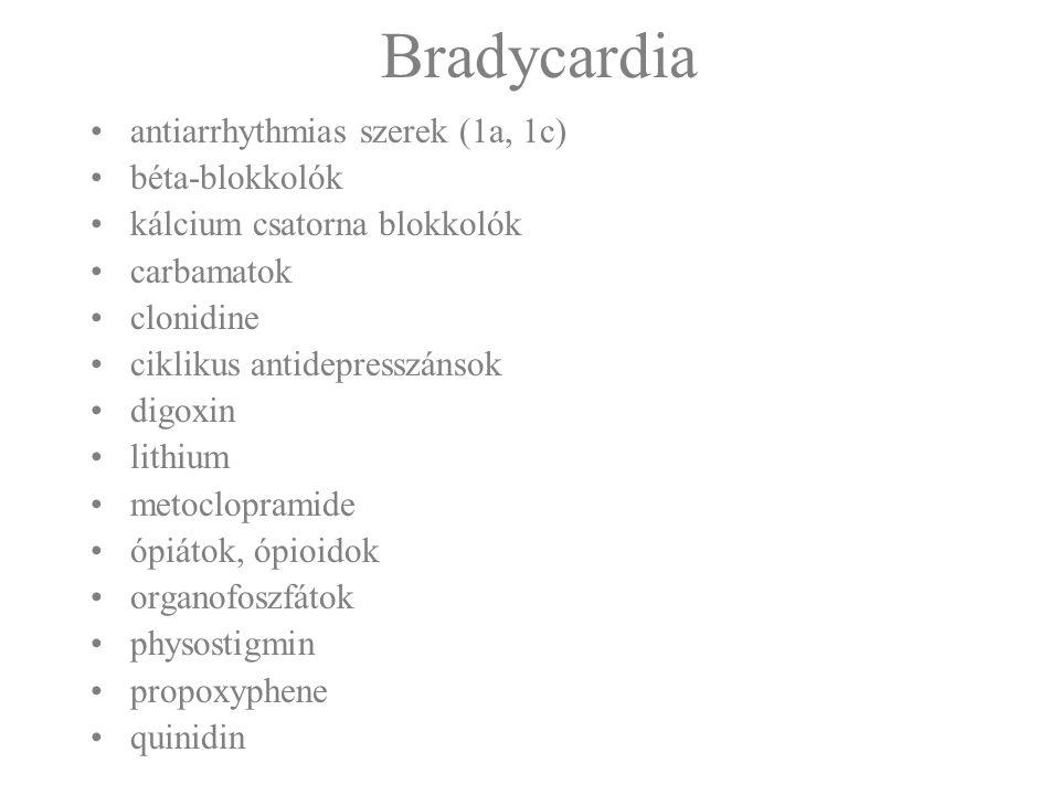 Bradycardia antiarrhythmias szerek (1a, 1c) béta-blokkolók