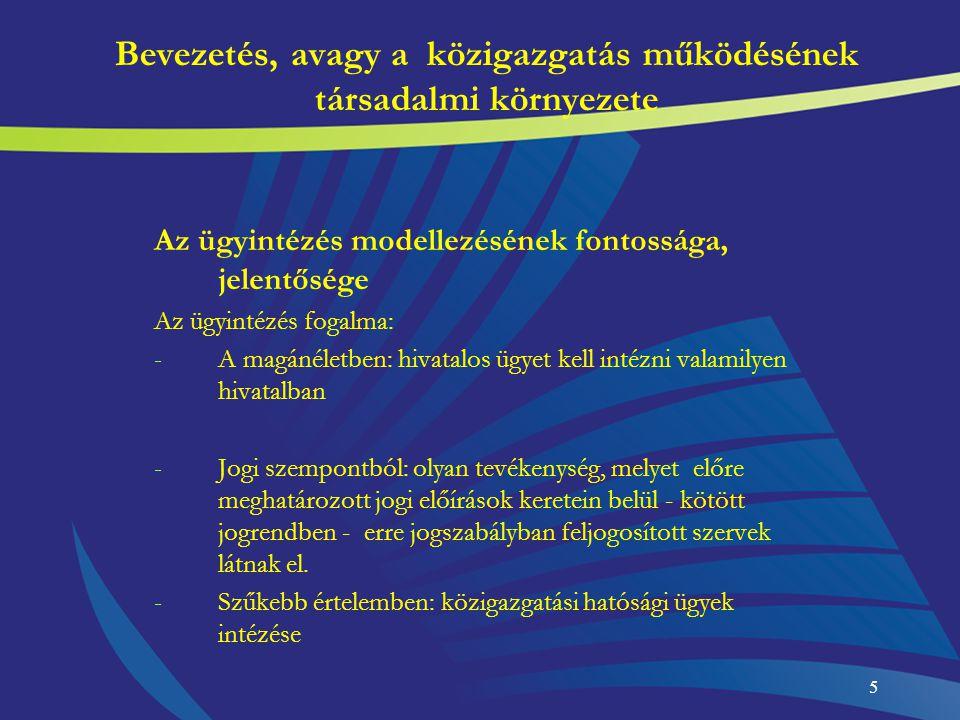 Bevezetés, avagy a közigazgatás működésének társadalmi környezete